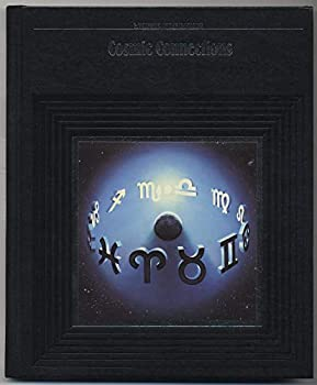 Hardcover Cosmic Connections (Mysteries of the Unknown) Book