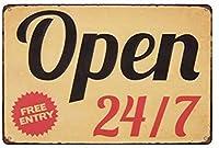 ヴィンテージメタルティンサインオープン24/7無料エントリー、バークラブカフェファームの家の装飾アートポスターに適しています