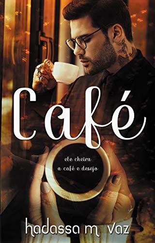 Café (De Angelis Livro 1)
