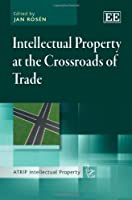 Intellectual Property at the Crossroads of Trade (Atrip Intellectual Property)