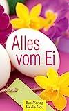 Alles vom Ei (Minibibliothek)