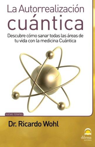 Autorrealización Cuántica (Spanish Edition)