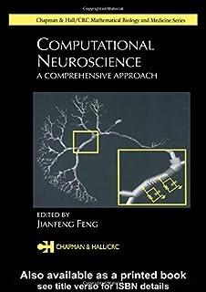 Computational Neuroscience: A Comprehensive Approach