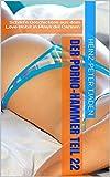 Der Porno-Hammer Teil 22: Scharfe Geschichten aus dem Love-Hotel in Playa del Carmen (German Edition)
