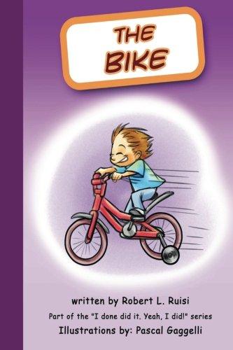 The Bike: Bobby and the Bike I done did it. Yeah, I did!