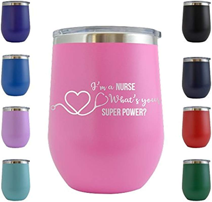 I M A Nurse What S Your Superpower Engraved 12 Oz Wine Tumbler Cup Glass Etched Funny Gifts For Him Her Mom Dad Husband Wife Pink 12 Oz