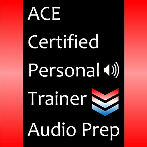 ACE Certified Personal Trainer Audio Prep Audiobook By CPT Exam Prep Team cover art