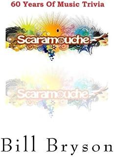 Scaramouche 60 Years of Music Trivia