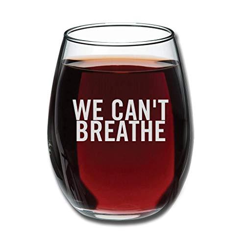 Bohohobo Libbey Copa de vino sin tallo, con texto en inglés 'We Can't Breathe 12 onzas para vinos rojos y blancos, apta para lavavajillas, regalo cálido para familia blanco 350 ml