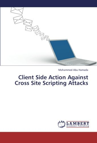 Client Side Action Against Cross Site Scripting Attacks