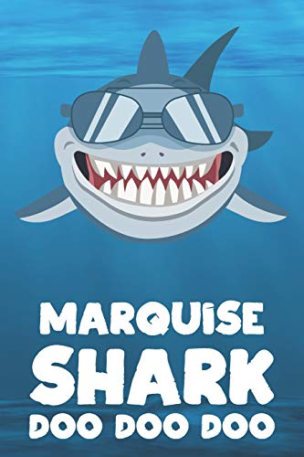 Marquise - Shark Doo Doo Doo: Blank Ruled Name Personalized & Customized Shark Notebook Journal for Boys & Men. Funny Sharks Desk Accessories Item for ... Supplies, Birthday & Christmas Gift for Men.