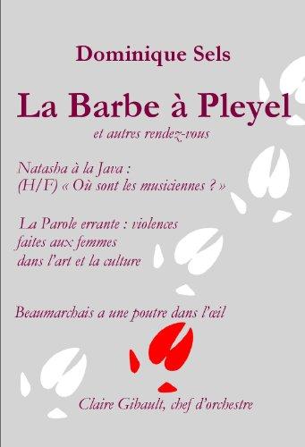 La Barbe à Pleyel et autres rendez-vous (Un sanglier dans le salon t. 3) (French Edition)