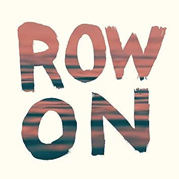 Row On