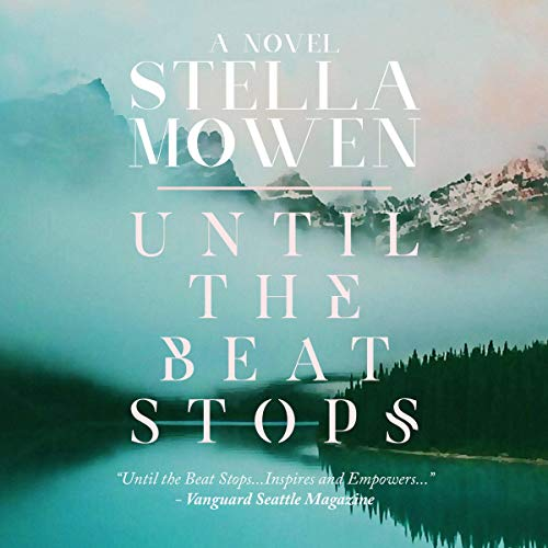 Until the Beat Stops audiobook cover art