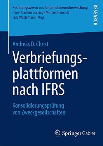 Verbriefungsplattformen nach IFRS: Konsolidierungsprüfung von Zweckgesellschaften (Rechnungswesen und Unternehmensüberwachung)
