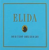 Elida by IVA BITTOVA (2005-06-14)