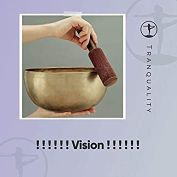 ! ! ! ! ! ! Vision ! ! ! ! ! !