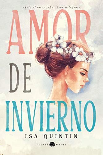 Amor de Invierno eBook: Quintín, Isa, Herrera Kratzler, Andrea ...