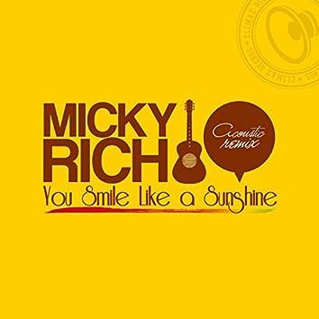 You Smile Like a Sunshine Acoustic Remix