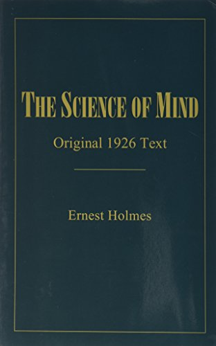 Compare Textbook Prices for The Science of Mind: Original 1926 Text 1998 Edition  ISBN 9780962659720 by Ernest Holmes (Author)