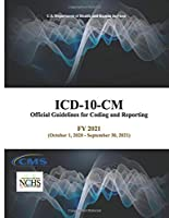 ICD-10-CM Official Guidelines for Coding and Reporting - FY 2021 (October 1, 2020 - September 30, 2021)