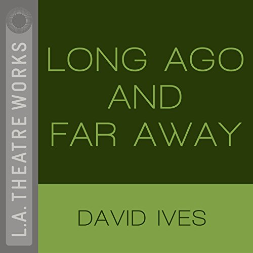 Long Ago and Far Away audiobook cover art