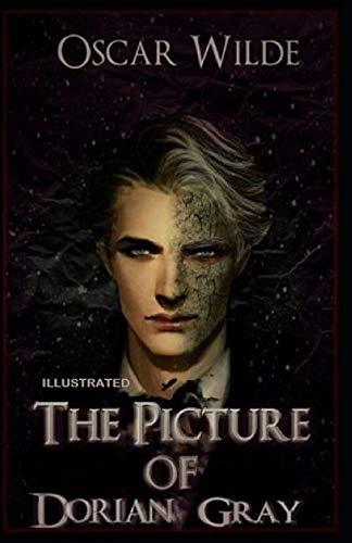 The Picture of Dorian Gray: Classic Original Edition Illustrated (Penguin Classics)