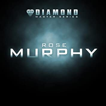 Diamond Master Series - Rose Murphy