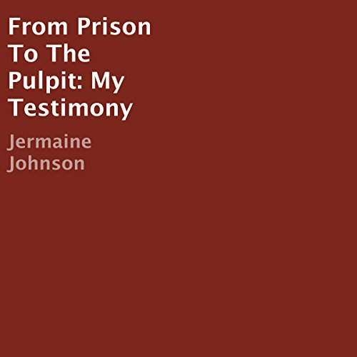 From Prison to the Pulpit audiobook cover art