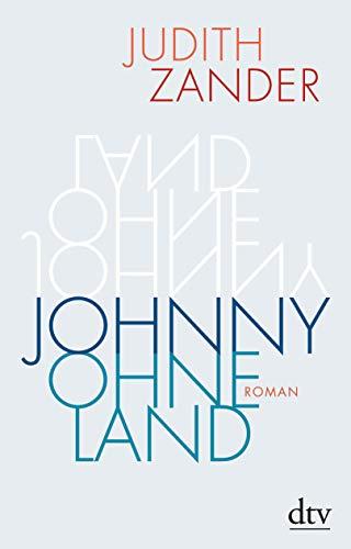 Buchseite und Rezensionen zu 'Johnny Ohneland: Roman' von Judith Zander
