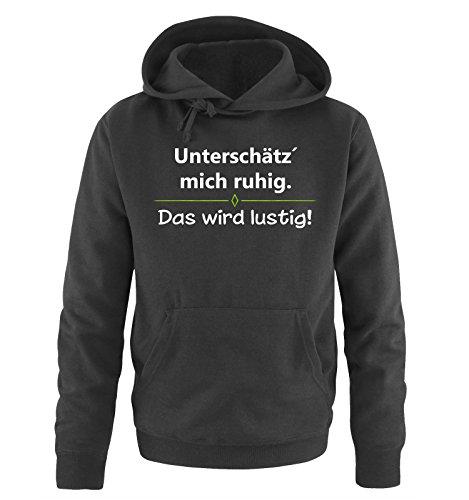 Comedy Shirts - Unterschätz´ Mich ruhig. Das Wird lustig! - Herren Hoodie - Schwarz / Weiss-Grün Gr. XL