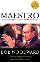 Maestro: Greenspan's Fed and the American Boom (Greenspan, Alan)