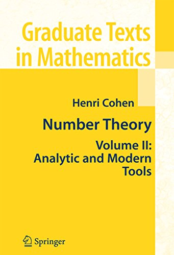 Number Theory: Volume II: Analytic and  Modern Tools (Graduate Texts in Mathematics Book 240) (English Edition)