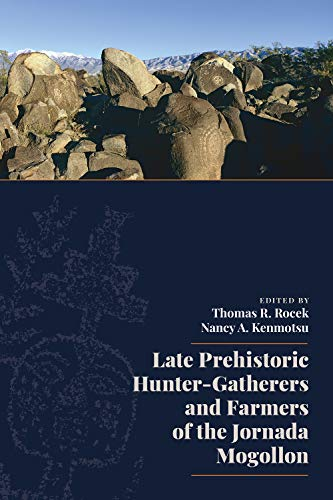 Late Prehistoric Hunter-Gatherers and Farmers of the Jornada Mogollon