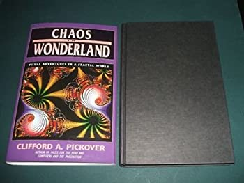 Hardcover Chaos in Wonderland : Visual Adventures in a Fractal World Book