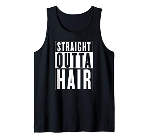 STRAIGHT OUTTA HAIR Bald Guy Hair Loss Baldness Funny Joke Tank Top