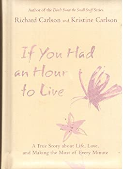 If You Had an Hour to Live 1595300325 Book Cover