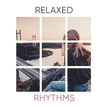 # Relaxed Rhythms