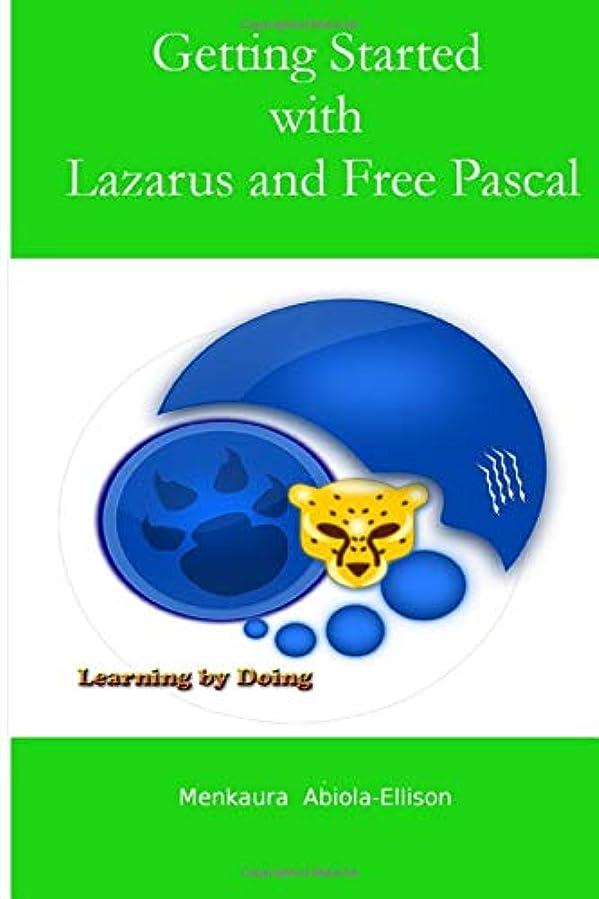 無力日食挑発するGetting Started with Lazarus and Free Pascal: Learning by doing