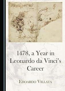 1478, a Year in Leonardo da Vinci's Career