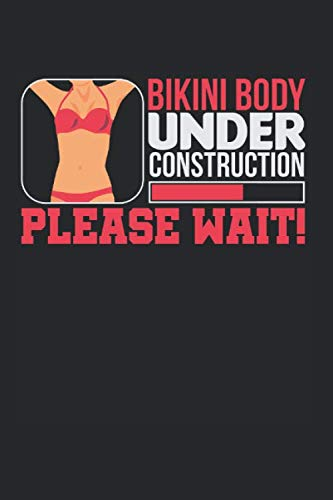 Diabetes Log Book: Bikini Body Under Construction Please Wait Diet 120 Pages, 59 Weeks, 6X9 Inches, Blood Sugar & Hypertension Journal