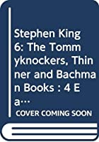 The Tommyknockers/Thinner/Bachman Books (King 6) 0451925076 Book Cover
