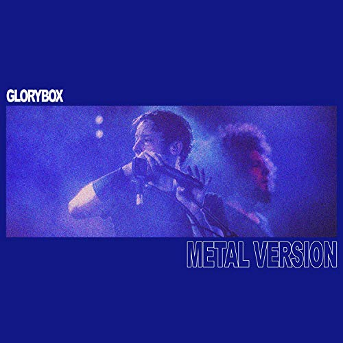 Glory Box (Metal Version)