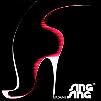Madame Sing-Sing