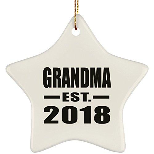 Grandma Established EST. 2018 - Star Wood Ornament Xmas Christmas Tree Hanging Holiday Decor-ation Keepsake - for Family Mom Dad Kid Grand-Parent Birthday Anniversary