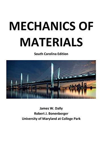 Mechanics of Materials: South Carolina Edition