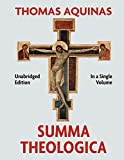 Summa Theologica Complete in a Single Volume