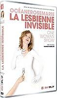 Océanerosemarie - La Lesbienne Invisible - One Woman Show