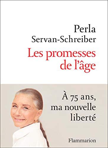Les promesses de l'âge (Documents, témoignages et essais d'actualité)