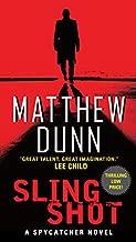 Slingshot: A Will Cochrane Novel (Spycatcher Novels Book 3)